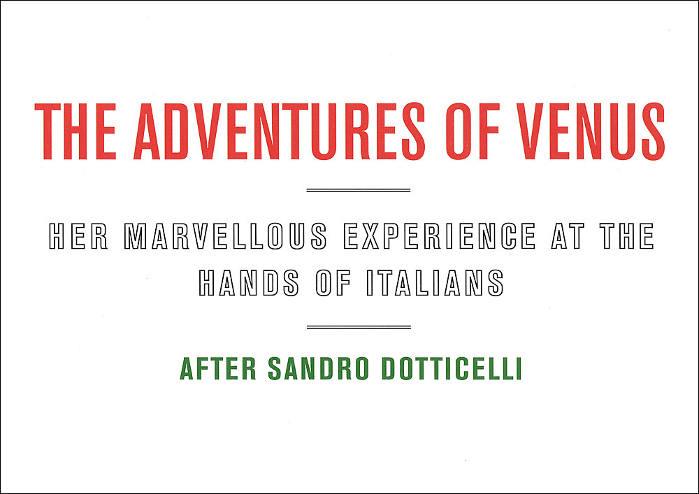 """""""The adventures of Venus – Her marvellous experience at the hands of Italians"""""""