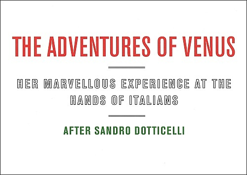 """The adventures of Venus – Her marvellous experience at the hands of Italians"""