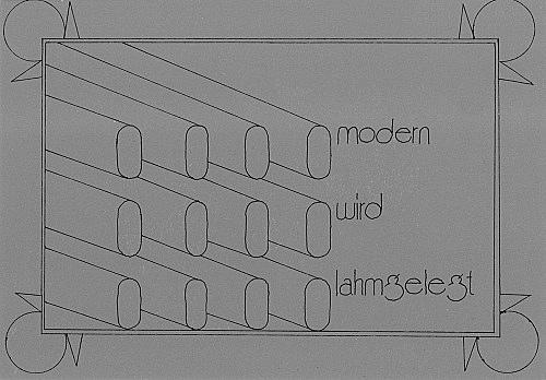 """Modern wird lahmgelegt"""