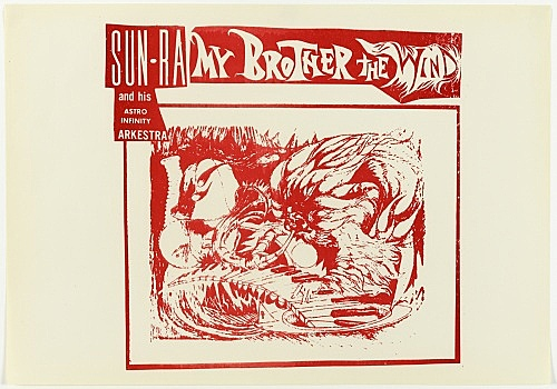 "Sun Ra – design for record sleeve: ""My Brother the Wind"", front, 1970 offset printed paper on cardboard 33 x 48 cm"